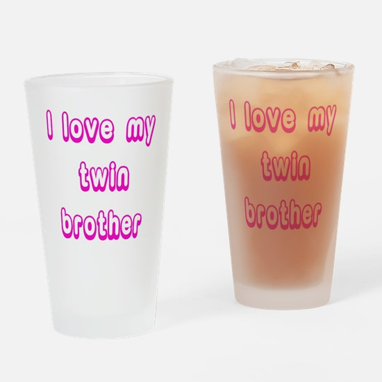 ilovemytwinbrother Drinking Glass