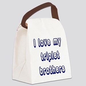 ilovemytripletbrothers2 Canvas Lunch Bag