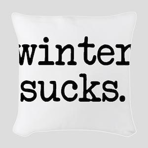 Winter Sucks Woven Throw Pillow