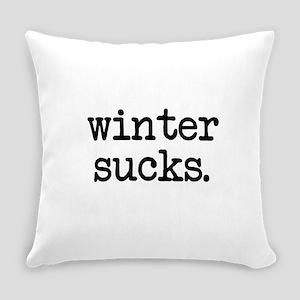 Winter Sucks Everyday Pillow