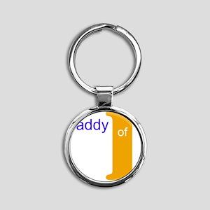 daddy of 1 Round Keychain
