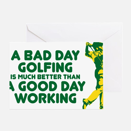 A Bad Day Golfing Greeting Card