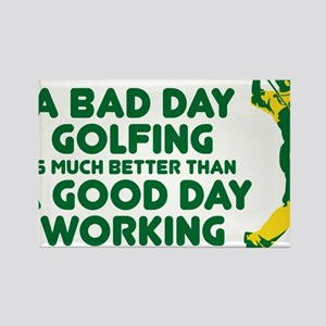 A Bad Day Golfing Rectangle Magnet