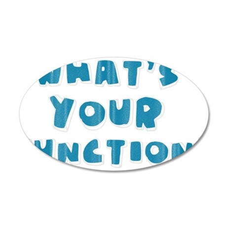 Whats Your Function Blue 35x21 Oval Wall Decal