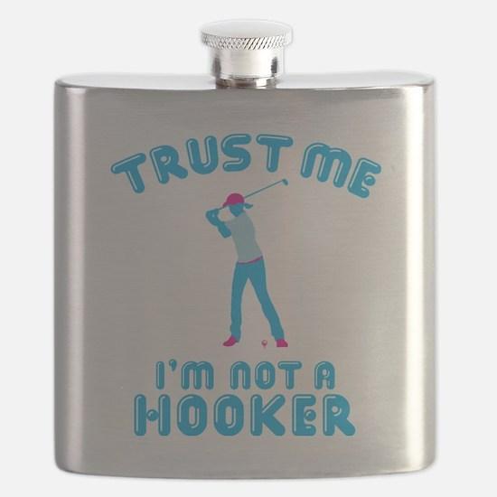 Trust Me I'm Not A Hooker Flask