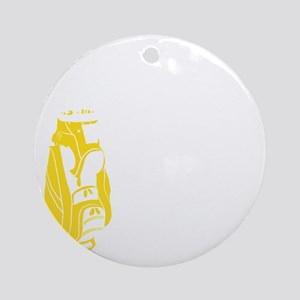 Whos Your Caddy copy Round Ornament