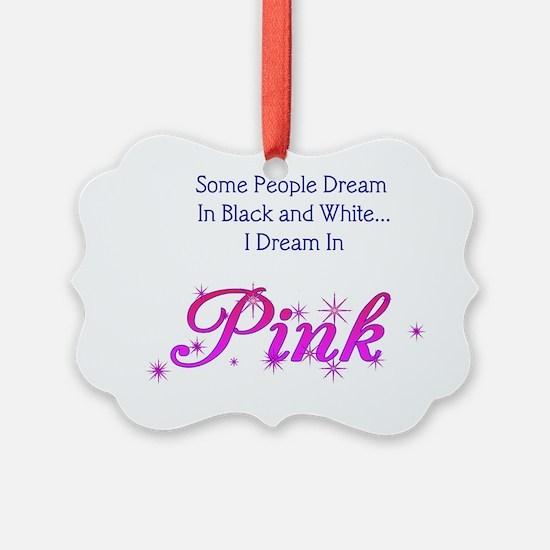 Dream-Pink lg Ornament