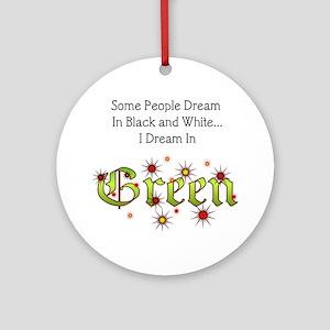 Dream-Green lg Round Ornament