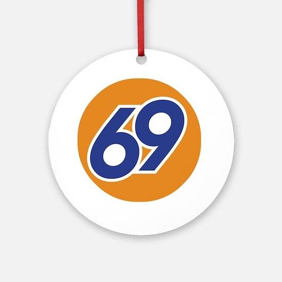 69 Round Ornament