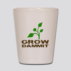 growDammitLite Shot Glass