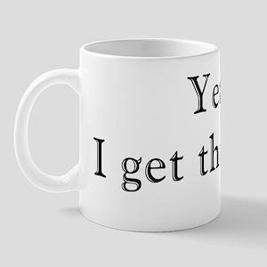igetthatalot Mug