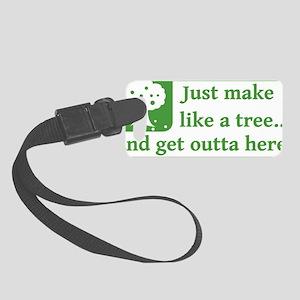 Make Like a Tree Small Luggage Tag