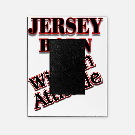jersey with attitude Picture Frame