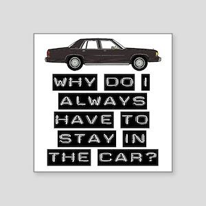 """casey car 1 copy Square Sticker 3"""" x 3"""""""