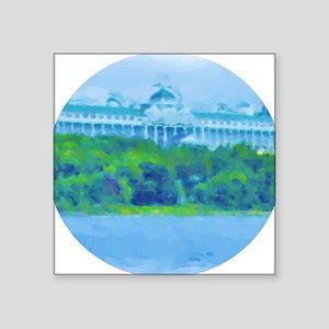 "Mackinac Hotel-water Circle Square Sticker 3"" x 3"""