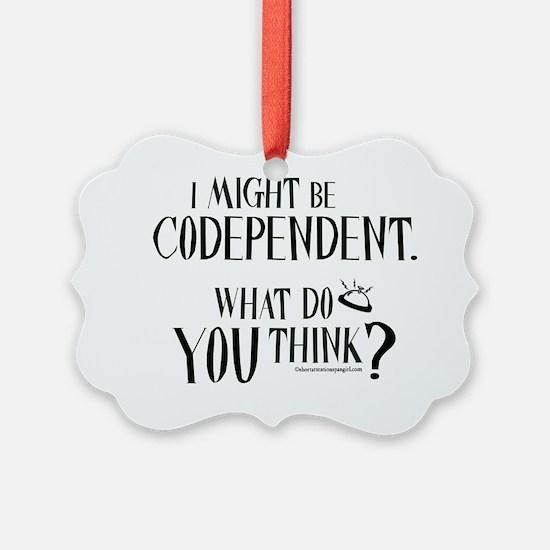 10x10apparel_codependent Ornament