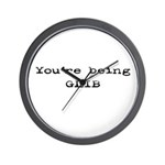 You're Being Glib Wall Clock