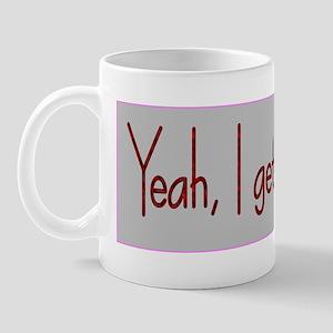 igetthatalot-knickers Mug