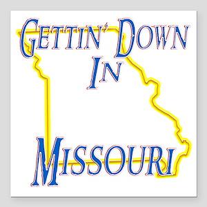"Missouri - Gettin Down Square Car Magnet 3"" x 3"""