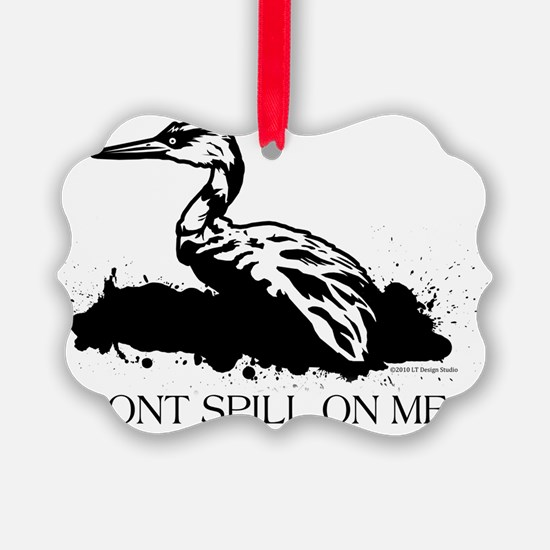 dont spill for cp Ornament