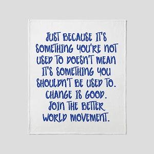 Change Is Good Throw Blanket