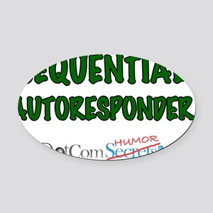 ask-me-sequential-autoresponder-02 Oval Car Magnet