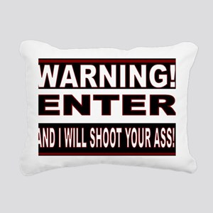 You will be shot Rectangular Canvas Pillow