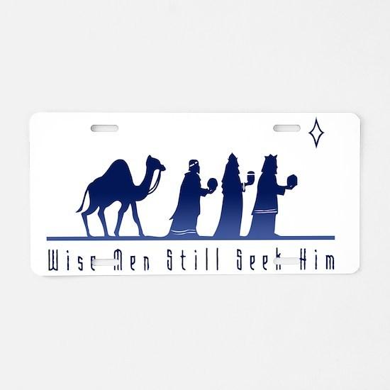 WiseMenStillSeekHim_Light Aluminum License Plate