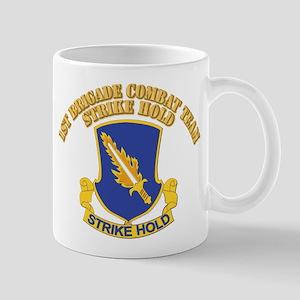 DUI - 1st Brigade Combat Team With Text Mug