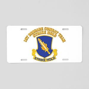 DUI - 1st Brigade Combat Team With Text Aluminum L