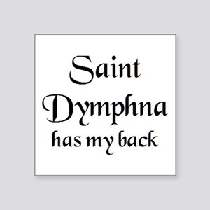 "saint dymphna Square Sticker 3"" x 3"""