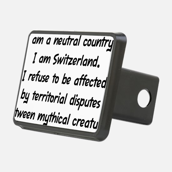 I Am a Neutral Country Hitch Cover