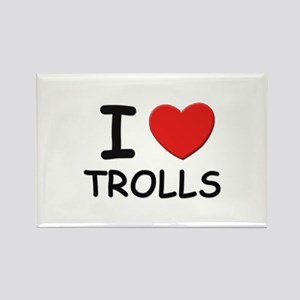 I love trolls Rectangle Magnet