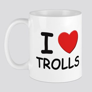 I love trolls Mug