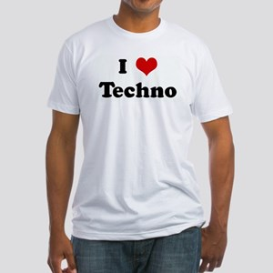 I Love Techno Fitted T-Shirt