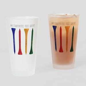 My Favorite tee Shirt Drinking Glass