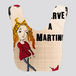 You deserve a Martini Kopie Bib