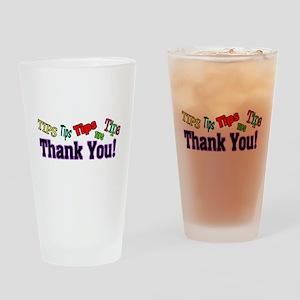 thankyoutips Drinking Glass