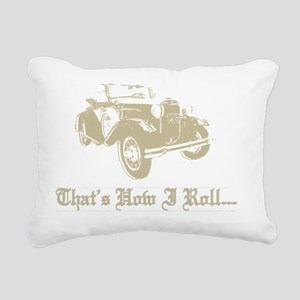 howirollfinalproductionD Rectangular Canvas Pillow