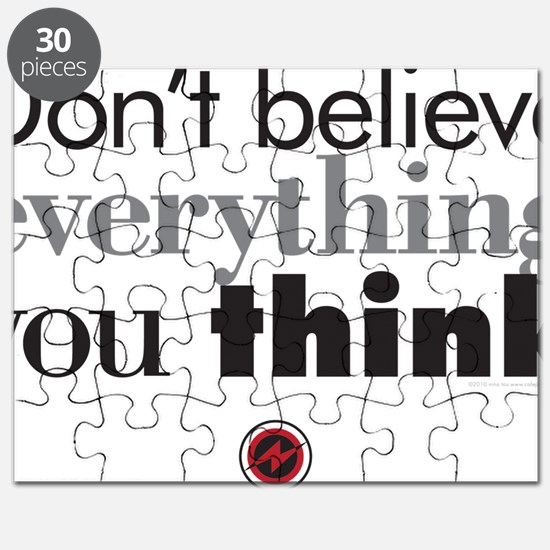 dont believe everthing you think.2 Puzzle