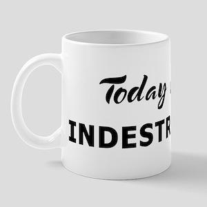 Today I feel indestructible Mug