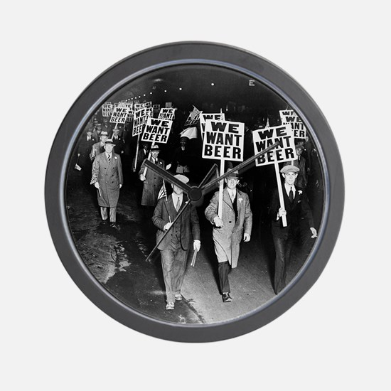We Want Beer! Prohibition Protest, 1931 Wall Clock