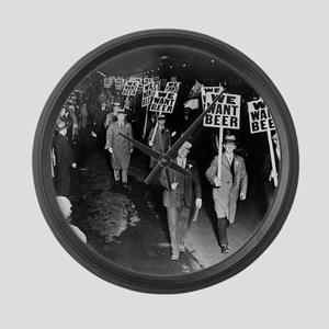 We Want Beer! Prohibition Protest Large Wall Clock