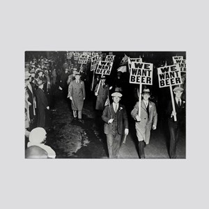 We Want Beer! Prohibition Protest Rectangle Magnet