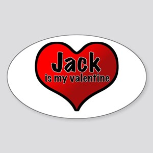 Jack is my Valentine Oval Sticker