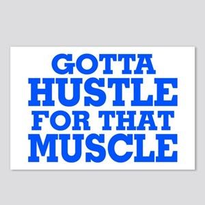 Gotta Hustle For That Muscle Blue Postcards (Packa
