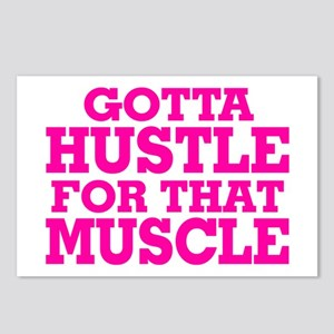 Gotta Hustle For That Muscle Pink Postcards (Packa