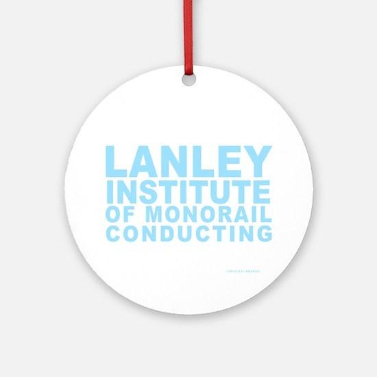 LANLEY INSTITUTE Round Ornament