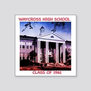 "WAYCROSS HI _canvus Square Sticker 3"" x 3"""