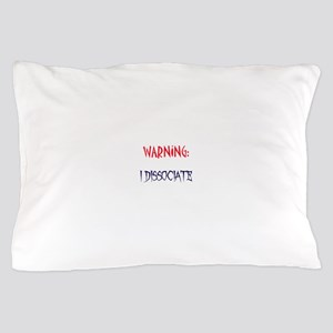 DID warning Pillow Case